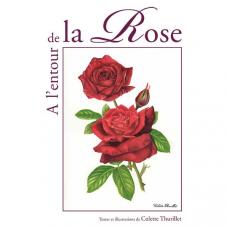 À l'entour de la Rose
