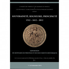 Catalogue de l'exposition numismatique « Monaco 2012 »
