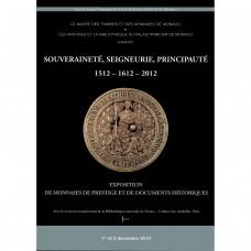 Catalogue de l'exposition numismatique «Monaco 2012»