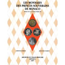 Les Monnaies desPrinces Souverains deMonaco